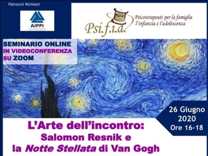 L'Arte dell'incontro: Salomon Resnik e la Notte Stellata di Van Gogh – Seminario Online