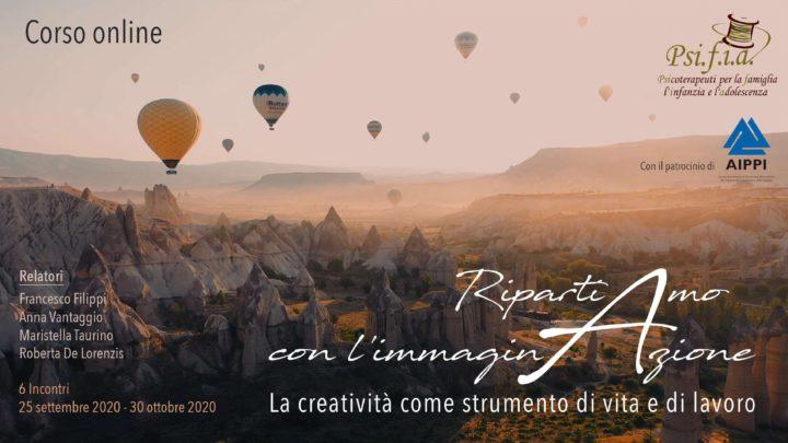 """Corso Online: """"Ripartiamo con l'ImmaginAzione. La creatività come strumento di vita e di lavoro"""" – Settembre-Ottobre 2020"""