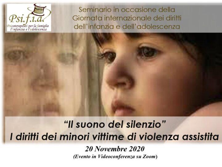 """""""Il suono del silenzio"""".  I diritti dei minori vittime di violenza assistita   – Seminario Online"""