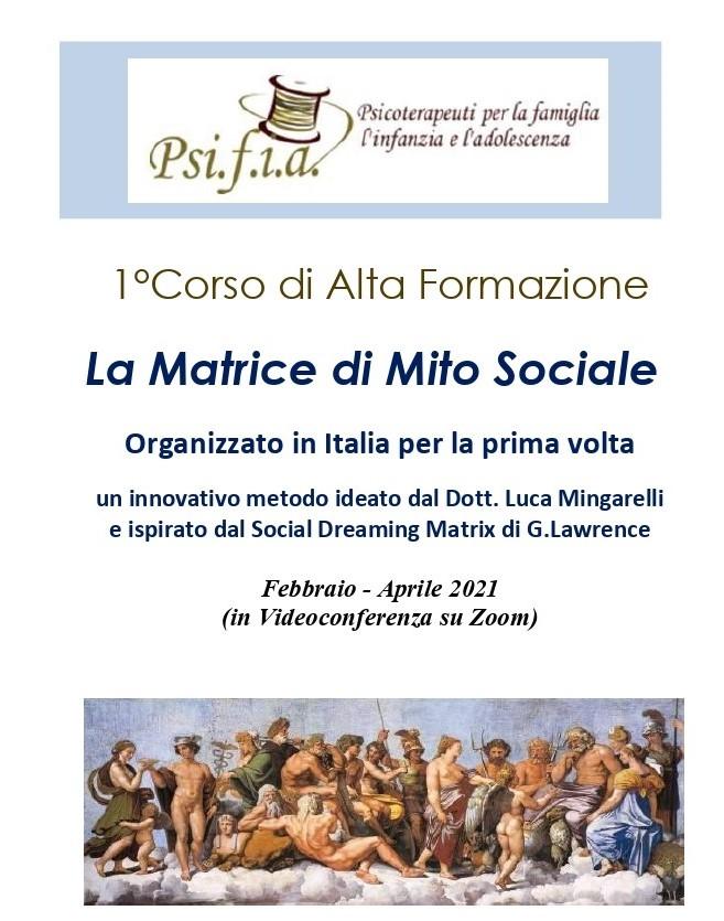 1° Corso di Alta Formazione Online: La Matrice di Mito Sociale – Febbraio-Aprile 2021