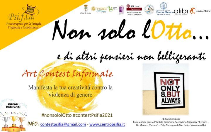 """PROGETTO Contest Informale """"Non solo lOtto…- e di altri pensieri non belligeranti""""  Arte e Creatività contro la violenza di genere"""